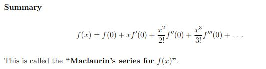 Maclaurin Series - Just the Maths